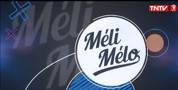 MéliMélo TNTV